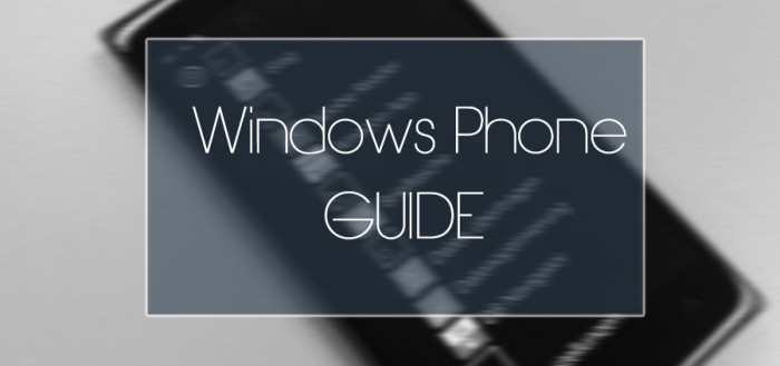 Windows Phone Guide 1
